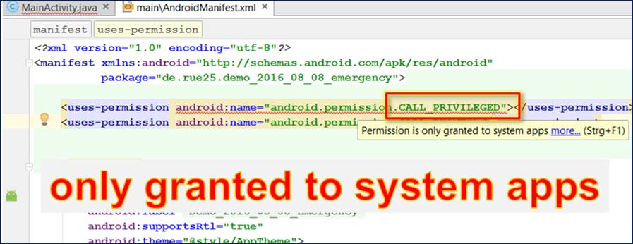 Android Developer: CALL_PRIVILEGED permission is only granted to