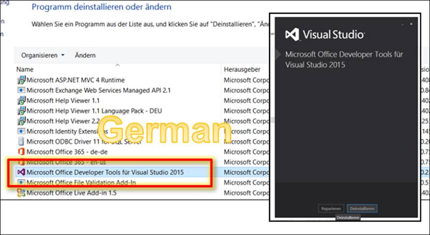 Previously The German Version Of Microsoft Office Developer Tools For Visual Studio 2017 Was Installed This Can Be Seen In Programs When