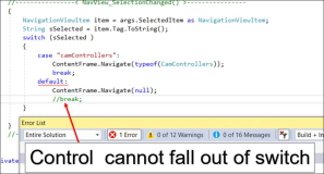 C # Error: Control can not fall out of switch from final case label default